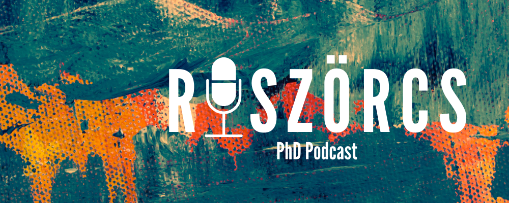 Riszörcs - PhD podcast